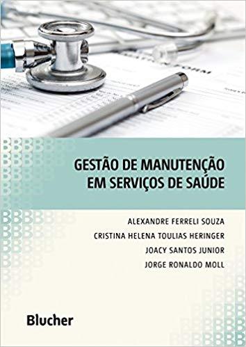 gestão da manutenção em serviços de saúde