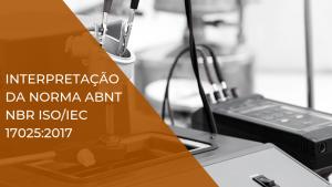 curso interpretação da norma ABNT NBR ISO/IEC17025:2017