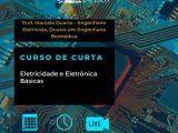 Curso de Curta: Eletricidade e Eletrônica Básicas